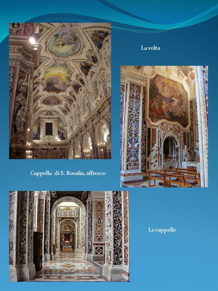 La volta Le cappelle Cappella di S. Rosalia, affresco