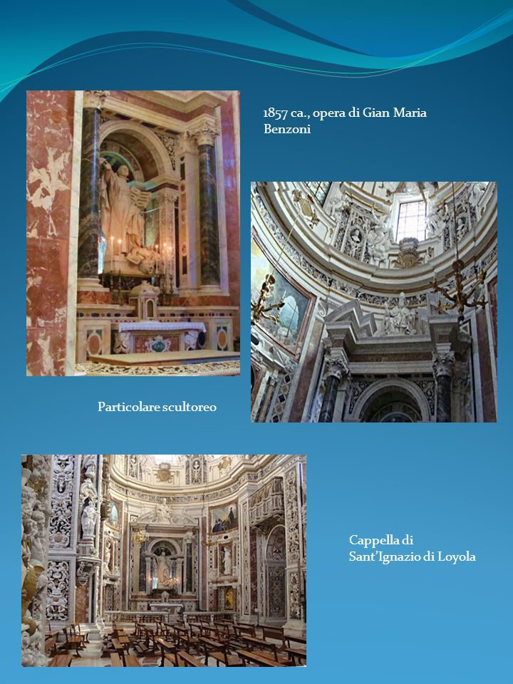 1857 ca., opera di Gian Maria Benzoni Cappella di SantIgnazio di Loyola Particolare scultoreo