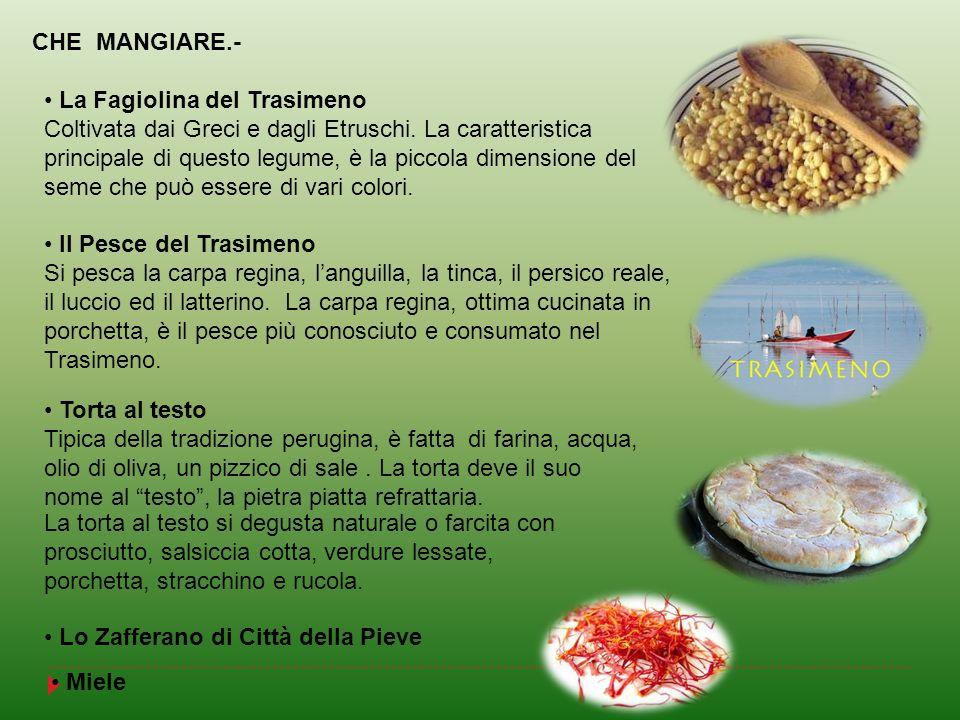 La Fagiolina del Trasimeno Coltivata dai Greci e dagli Etruschi. La caratteristica principale di questo legume, è la piccola dimensione del seme che p