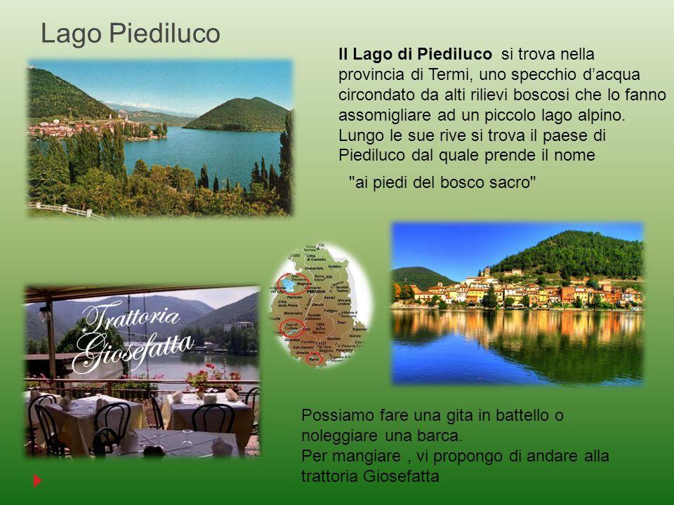 Lago Piediluco Il Lago di Piediluco si trova nella provincia di Termi, uno specchio dacqua circondato da alti rilievi boscosi che lo fanno assomigliar