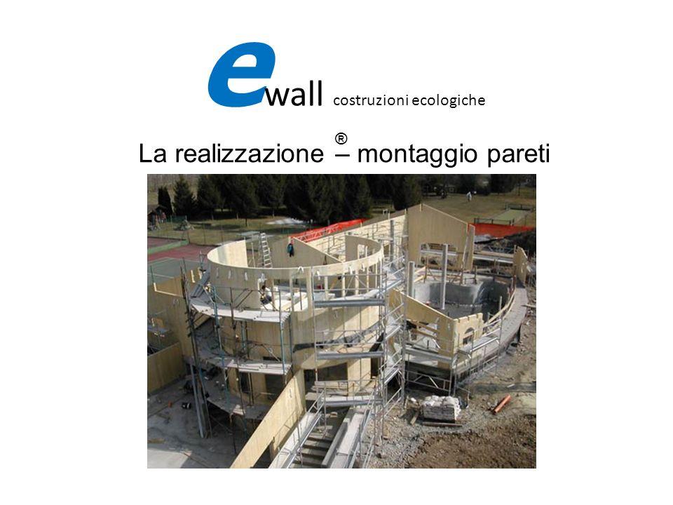 La realizzazione – montaggio pareti e wall costruzioni ecologiche ®