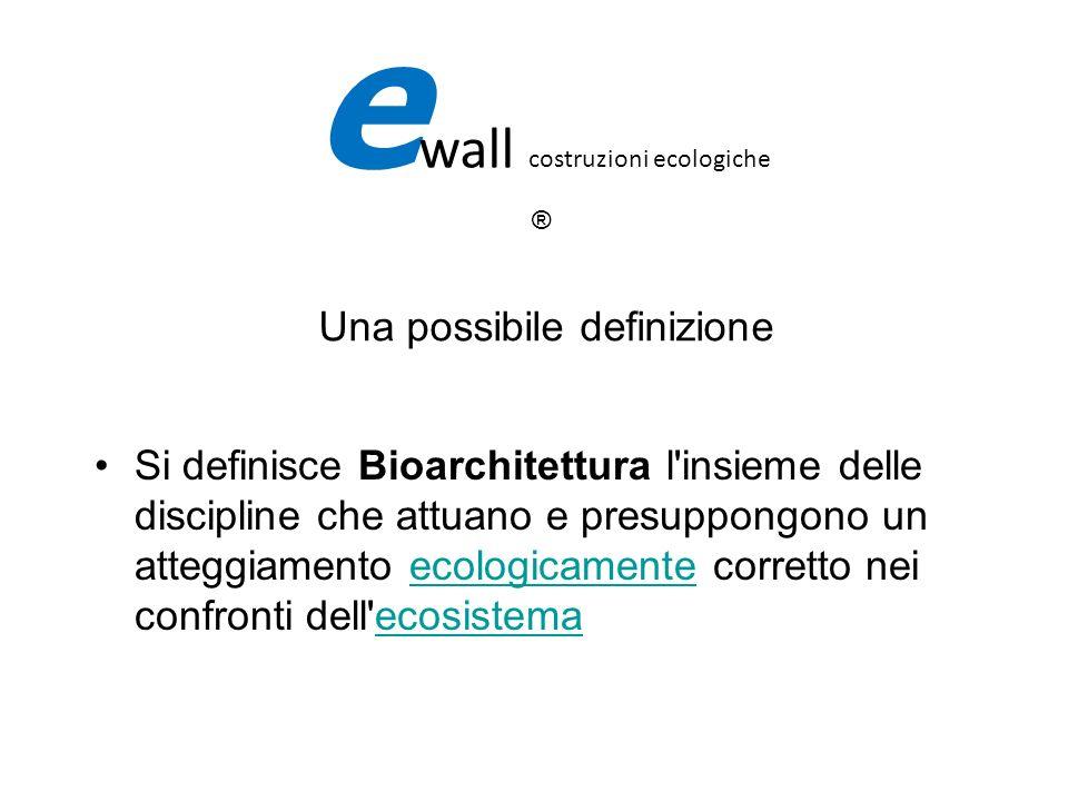 Risparmio energetico e wall Premessa : le zone climatiche e wall costruzioni ecologiche ®
