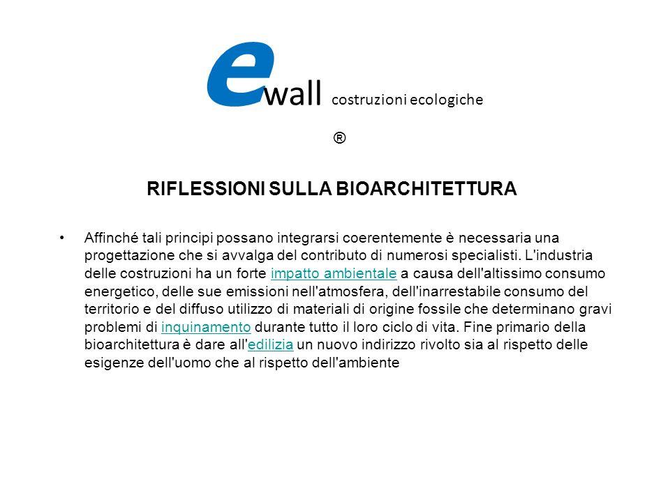 e wall costruzioni ecologiche ® La CASA TIPO CLASSIC è una casa, che per la sua costruzione viene applicato il processo progettuale/costruttivo basato sulle principali direttive della BIOARCHITETTURA e sulle direttive del RISPARMIO ENERGETICO (Direttiva 2002/91/CE).
