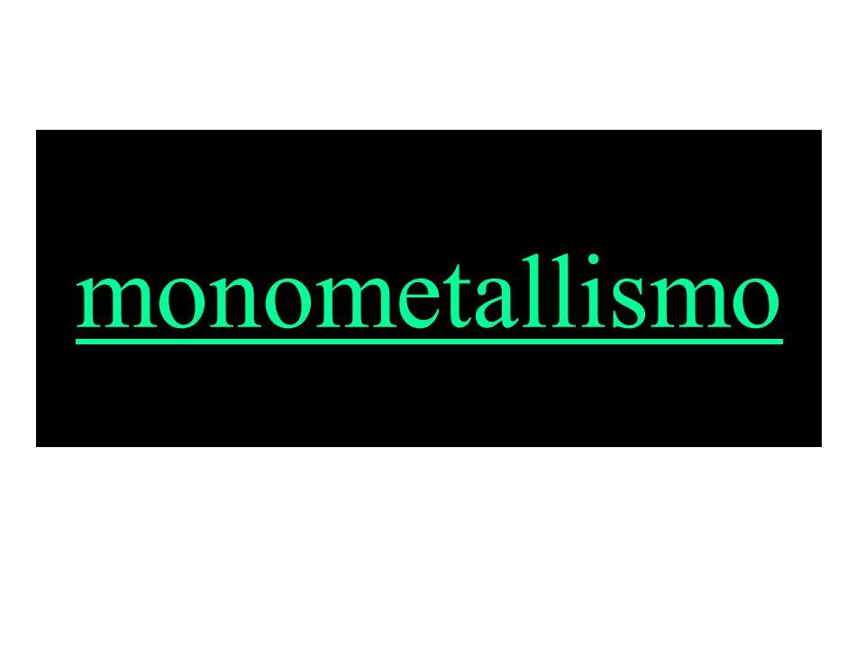 monometallismo