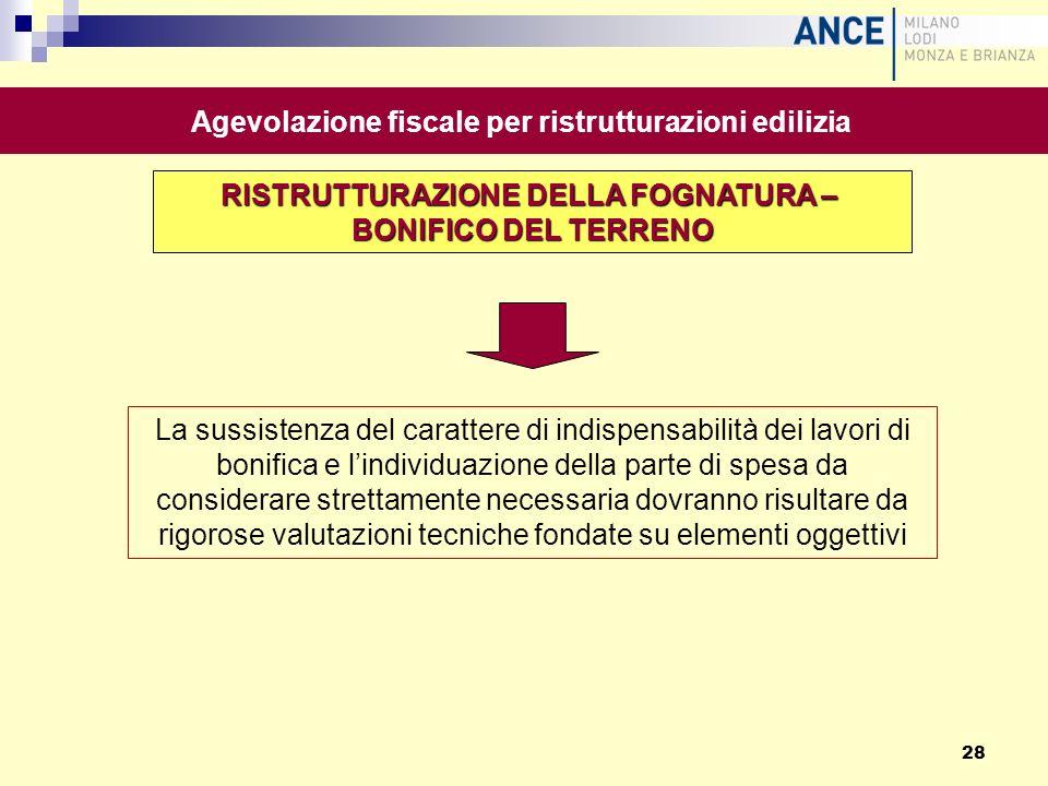 Agevolazione fiscale per ristrutturazioni edilizia La sussistenza del carattere di indispensabilità dei lavori di bonifica e lindividuazione della par