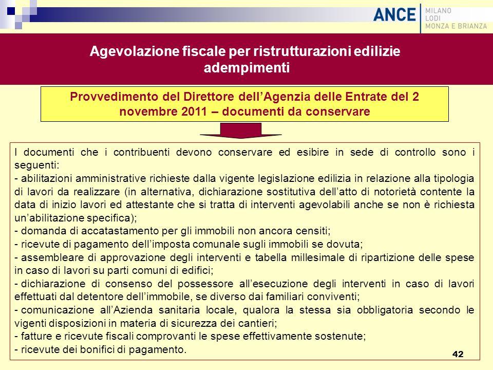 Provvedimento del Direttore dellAgenzia delle Entrate del 2 novembre 2011 – documenti da conservare I documenti che i contribuenti devono conservare e