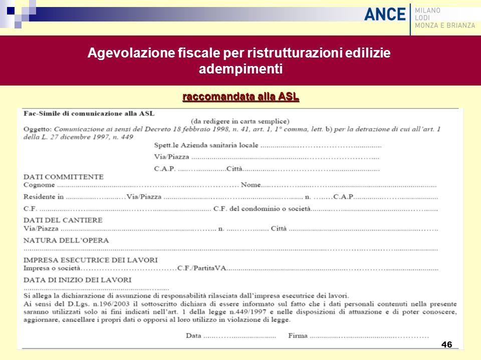 raccomandata alla ASL Agevolazione fiscale per ristrutturazioni edilizie adempimenti 46