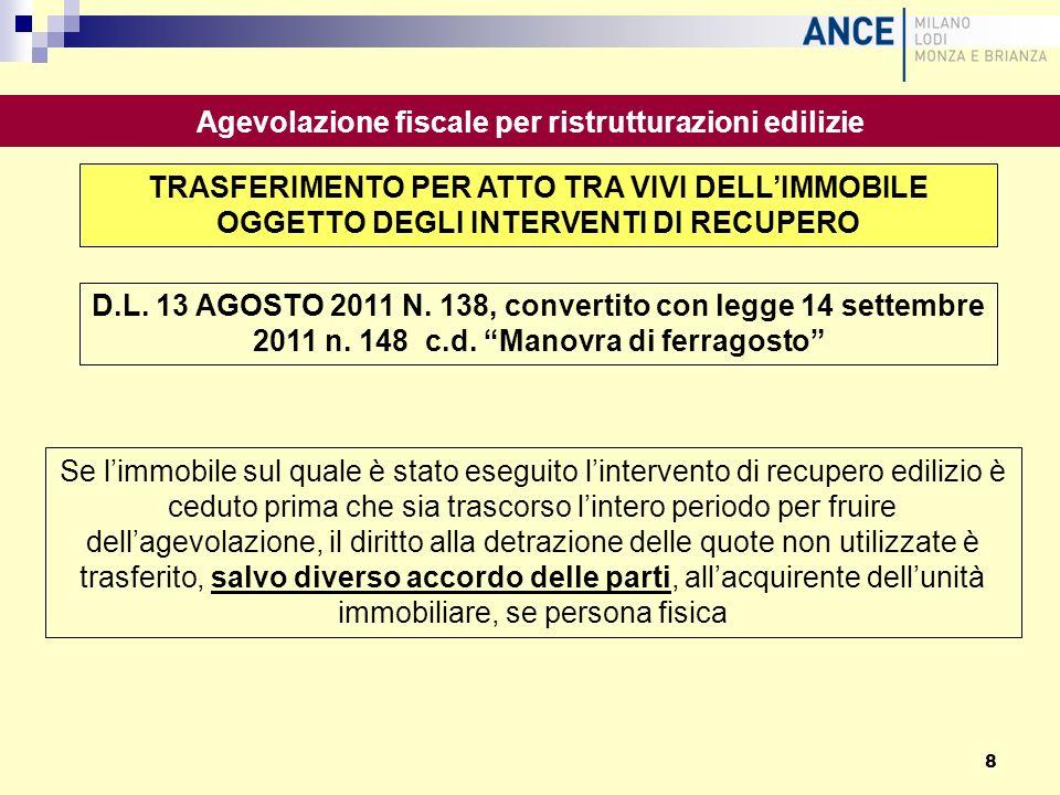 TRASFERIMENTO PER ATTO TRA VIVI DELLIMMOBILE OGGETTO DEGLI INTERVENTI DI RECUPERO D.L. 13 AGOSTO 2011 N. 138, convertito con legge 14 settembre 2011 n