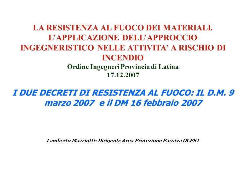 IL DECRETO 9 MARZO 2007 (G.U.n. 74 del 29.03.2007 – Suppl.