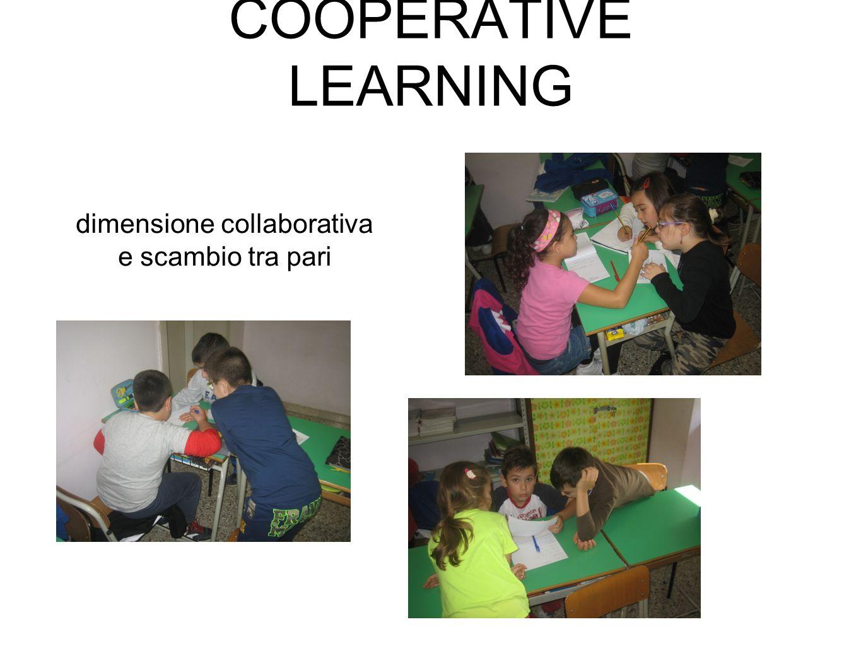 COOPERATIVE LEARNING dimensione collaborativa e scambio tra pari