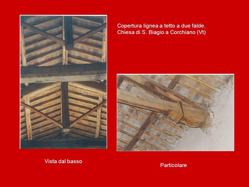 Copertura lignea a tetto a due falde. Chiesa di S. Biagio a Corchiano (Vt) Particolare Vista dal basso