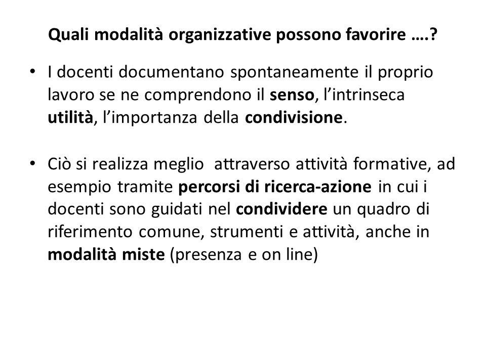 Quali modalità organizzative possono favorire …..