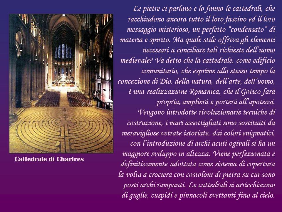 Le pietre ci parlano e lo fanno le cattedrali, che racchiudono ancora tutto il loro fascino ed il loro messaggio misterioso, un perfetto condensato di
