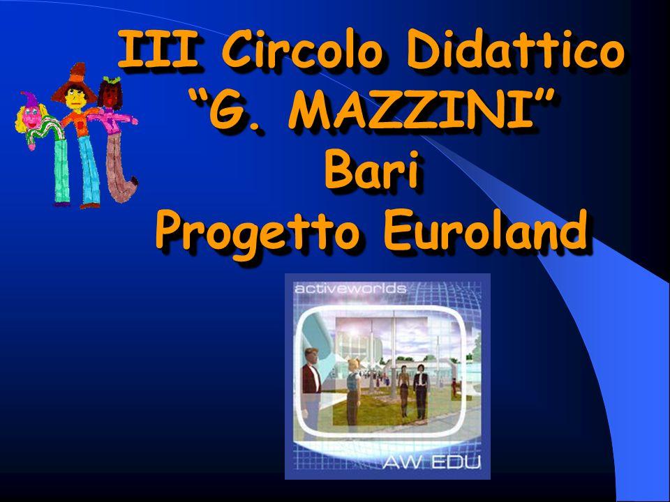 III Circolo Didattico G. MAZZINI Bari Progetto Euroland