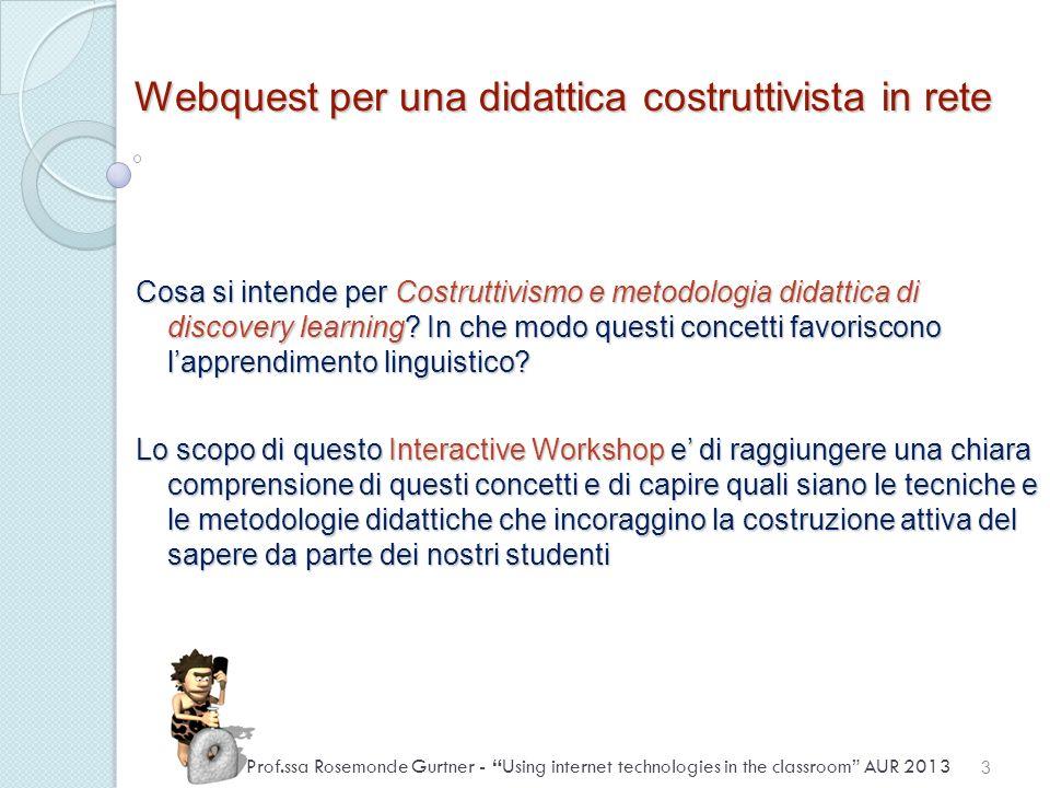 Costruttivismo e discovery learning Costruttivismo definizione Psicologia cognitiva di Piaget 1.