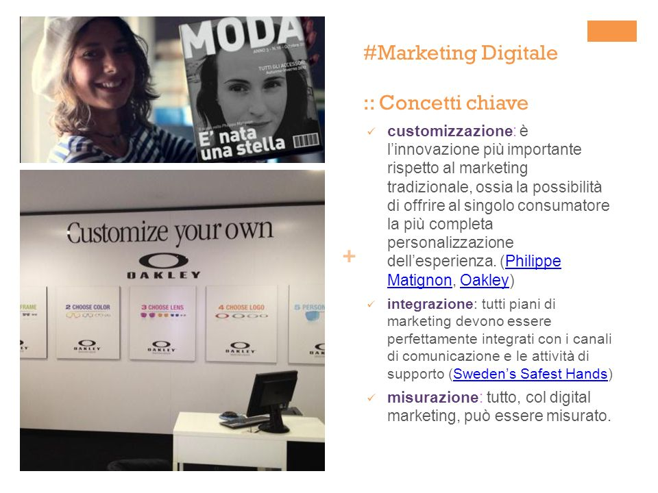 + Definizione del piano di digital marketing Lo sviluppo di un strategia di marketing digitale efficace parte da unattenta definizione del piano di digital marketing.