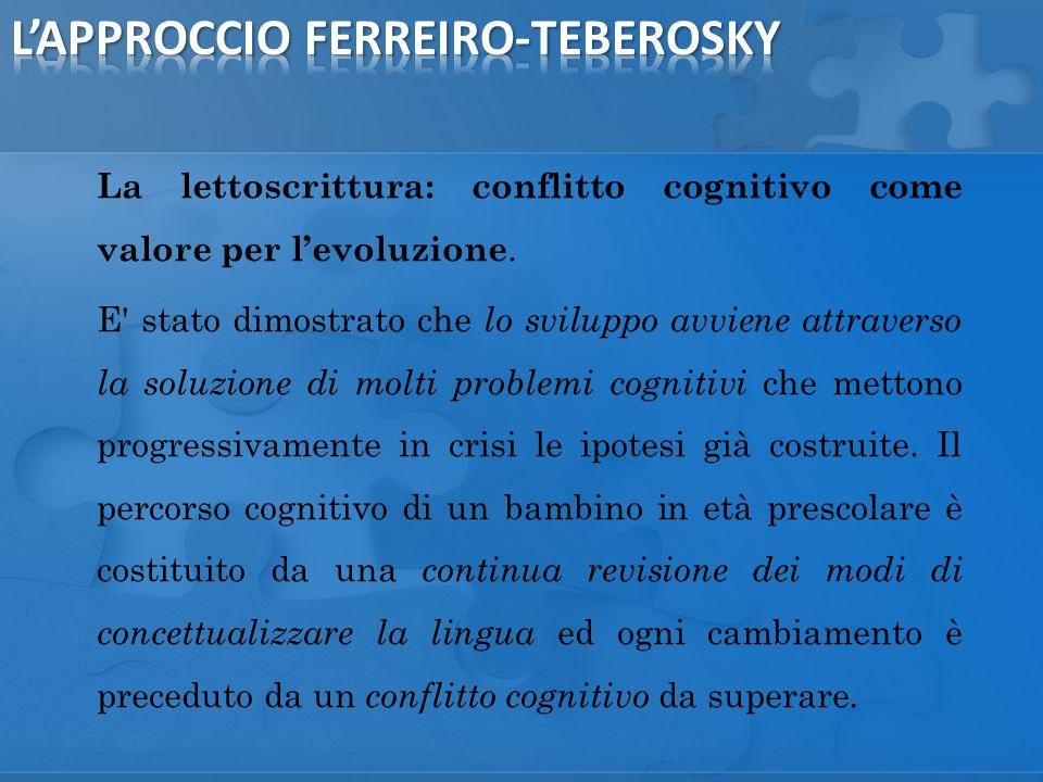 La lettoscrittura: conflitto cognitivo come valore per levoluzione.