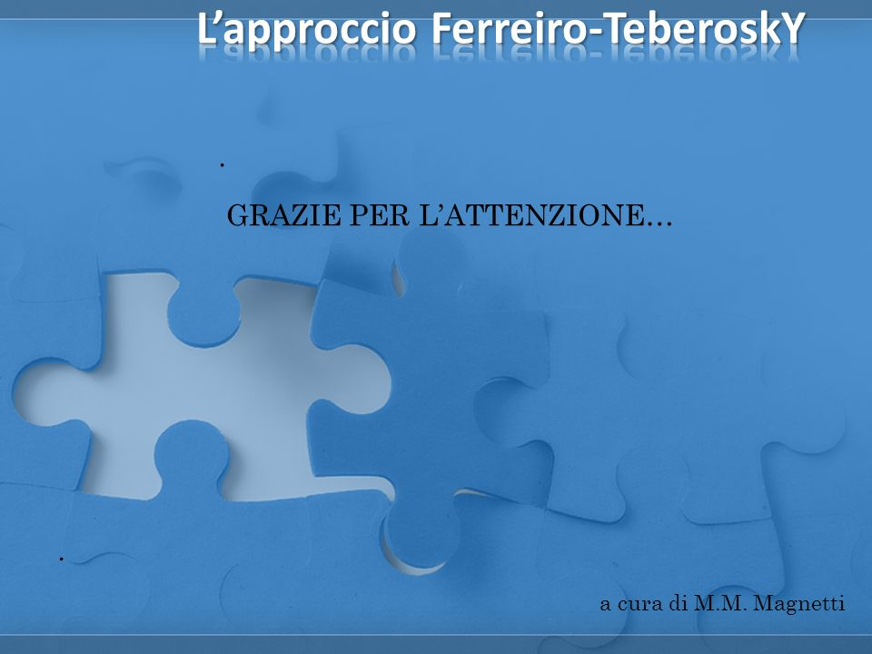 . GRAZIE PER LATTENZIONE…. a cura di M.M. Magnetti