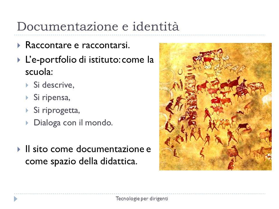 Documentazione e identità Raccontare e raccontarsi.