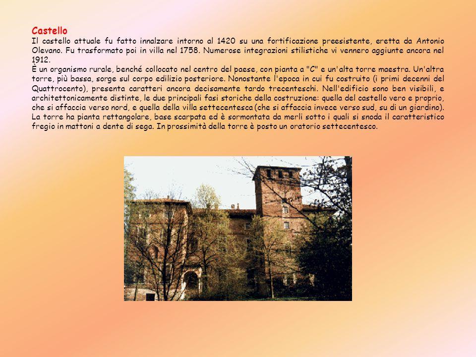 Castello Il castello attuale fu fatto innalzare intorno al 1420 su una fortificazione preesistente, eretta da Antonio Olevano. Fu trasformato poi in v