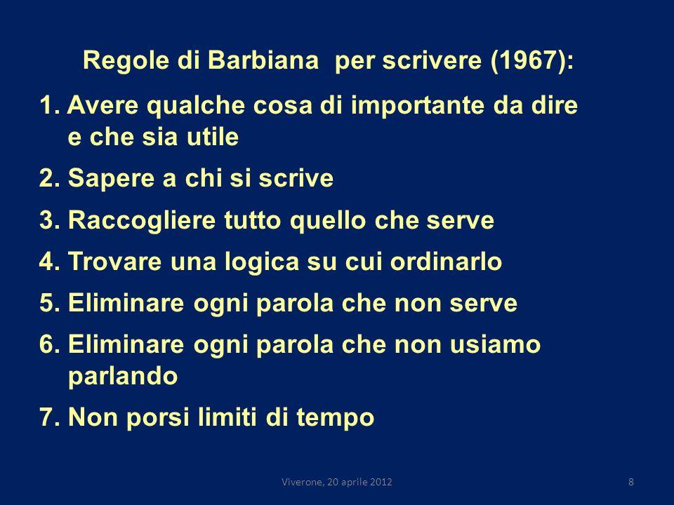 Viverone, 20 aprile 20128 Regole di Barbiana per scrivere (1967): 1.