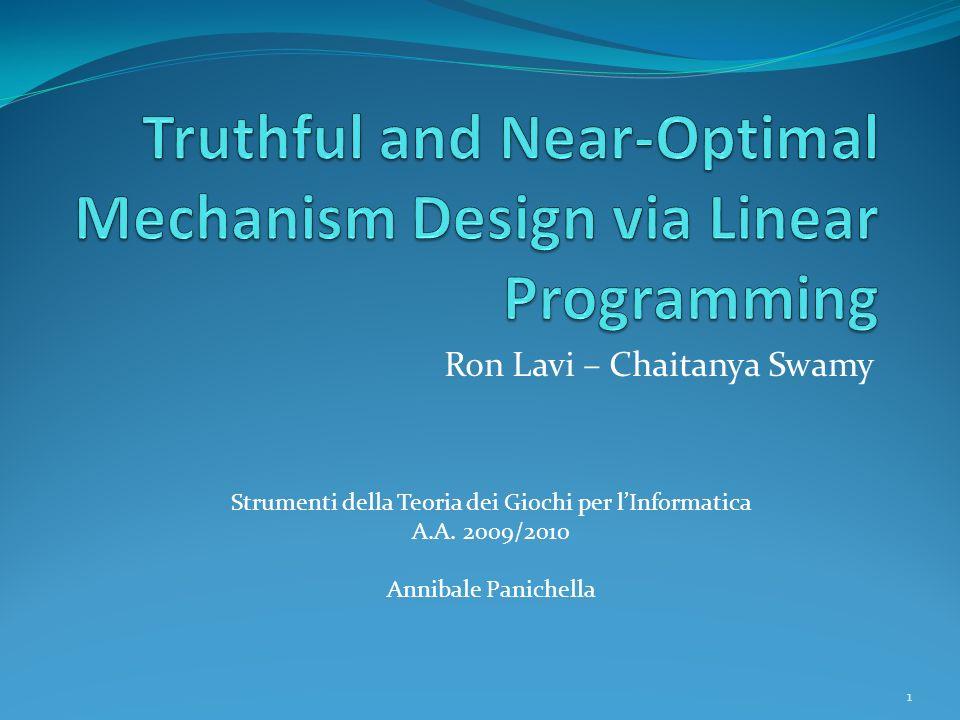 Ron Lavi – Chaitanya Swamy 1 Strumenti della Teoria dei Giochi per lInformatica A.A.
