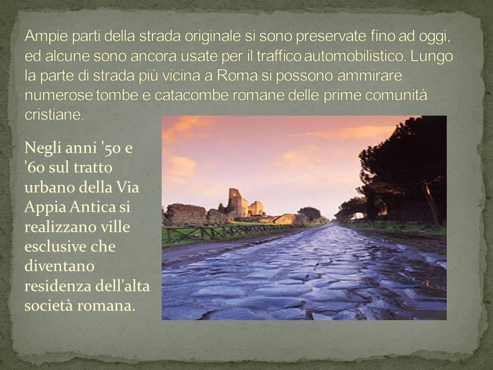 Negli anni '50 e '60 sul tratto urbano della Via Appia Antica si realizzano ville esclusive che diventano residenza dell'alta società romana.