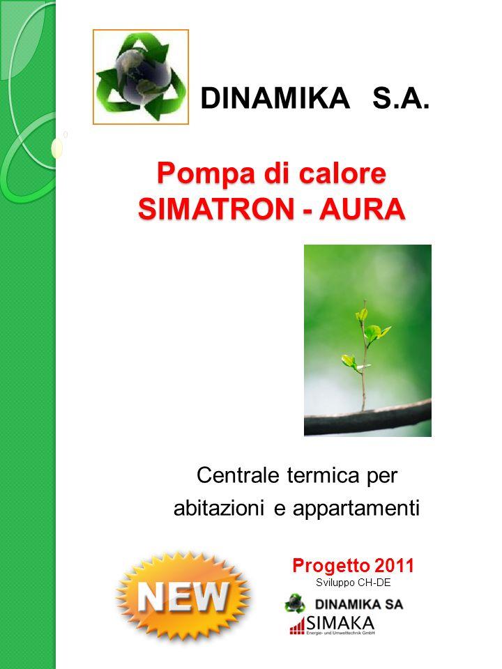 Pompa di calore SIMATRON - AURA Centrale termica per abitazioni e appartamenti Principi di costruzione Simaka Una pompa di calore deve coprire il 100 per cento del riscaldamento e dell acqua calda sanitaria.