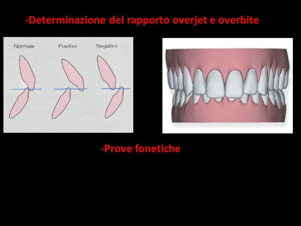 -Determinazione del rapporto overjet e overbite -Prove fonetiche