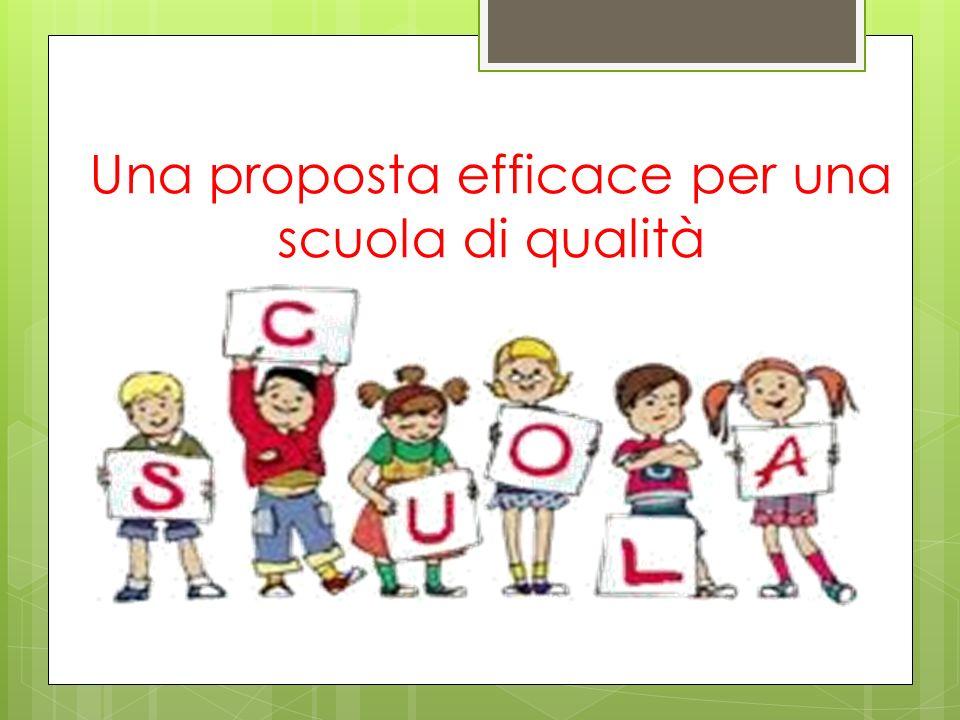 Una proposta efficace per una scuola di qualità