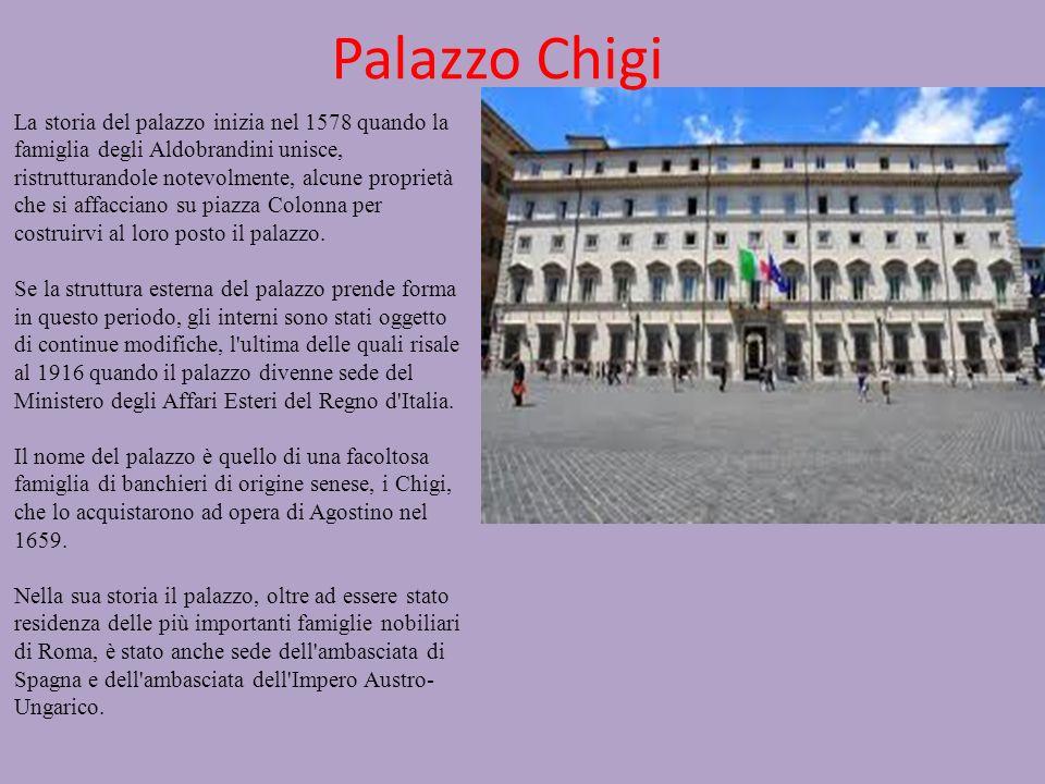 Palazzo Chigi La storia del palazzo inizia nel 1578 quando la famiglia degli Aldobrandini unisce, ristrutturandole notevolmente, alcune proprietà che