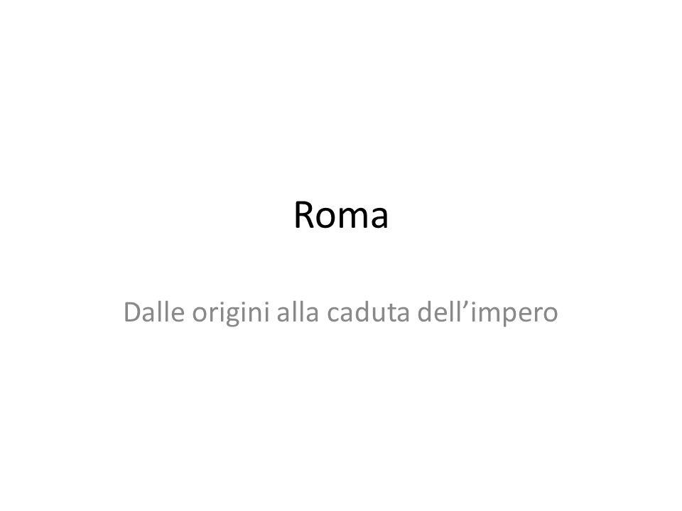 Roma Dalle origini alla caduta dellimpero