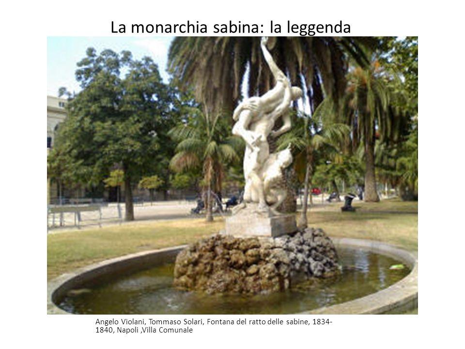 La monarchia sabina: la leggenda Angelo Violani, Tommaso Solari, Fontana del ratto delle sabine, 1834- 1840, Napoli,Villa Comunale