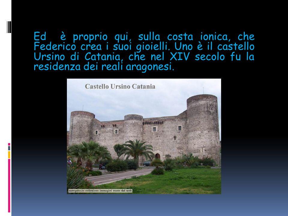Nero per i suoi conci lavici contro il mare blu cobalto, alle porte di Catania si staglia l'imponente castello di Aci.