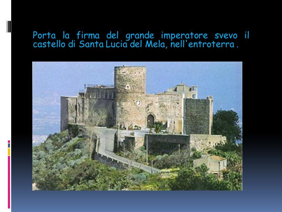 Sempre nel Messinese il castello feudale normanno di Caronia, tuttora abitato e assai ben tenuto, è racchiuso in un recinto con torri e vanta una sple