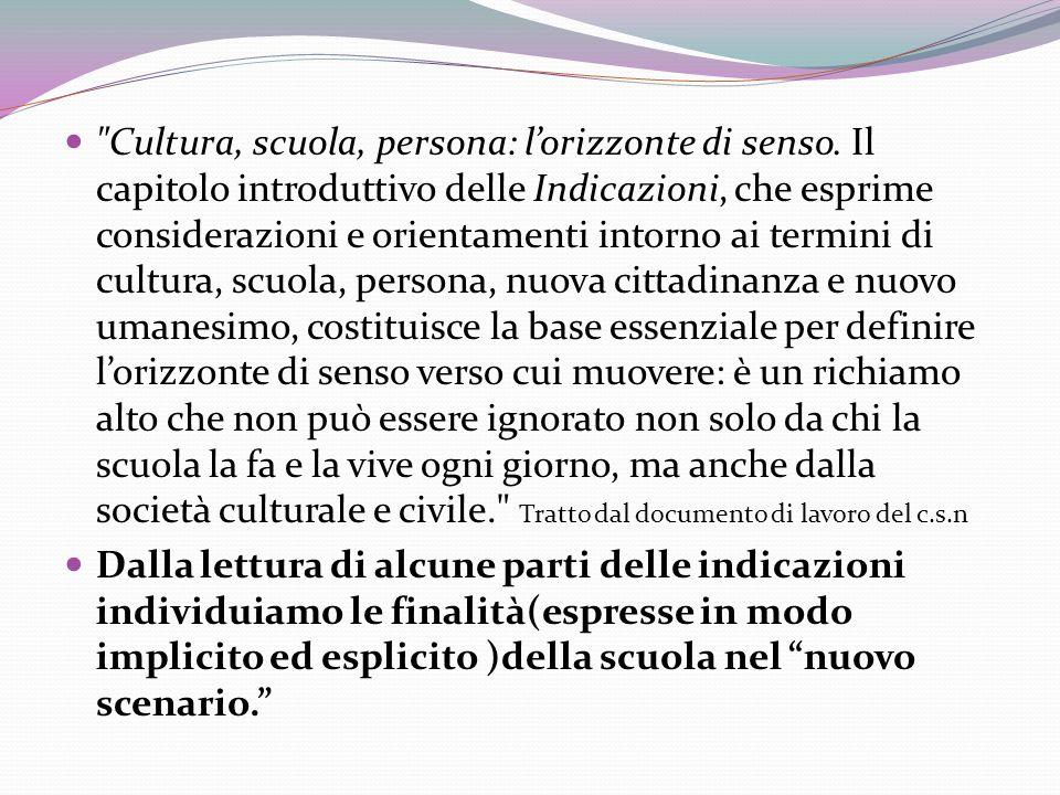 Cultura, scuola, persona: lorizzonte di senso.