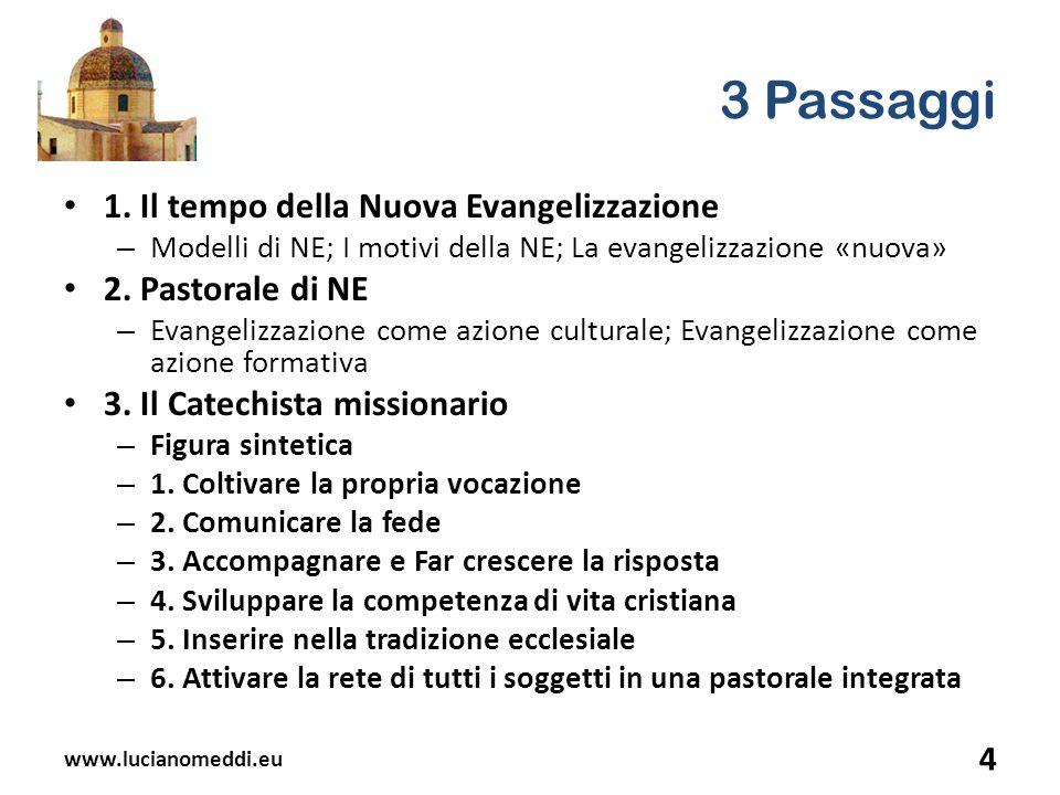 www.lucianomeddi.eu 25 3.Il catechista missionario 1.