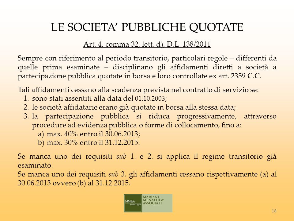 LE SOCIETA PUBBLICHE QUOTATE Art. 4, comma 32, lett.