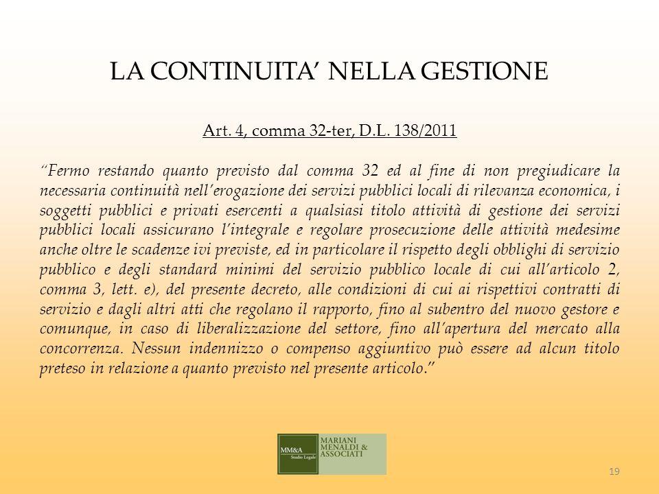 LA CONTINUITA NELLA GESTIONE Art. 4, comma 32-ter, D.L.