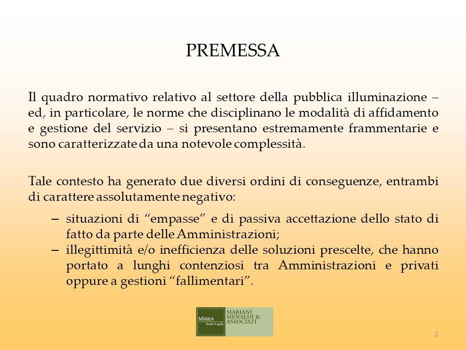 ESTERNALIZZAZIONE Art.4, commi 8 e 9, D.L. 138/2011 e s.m.i.