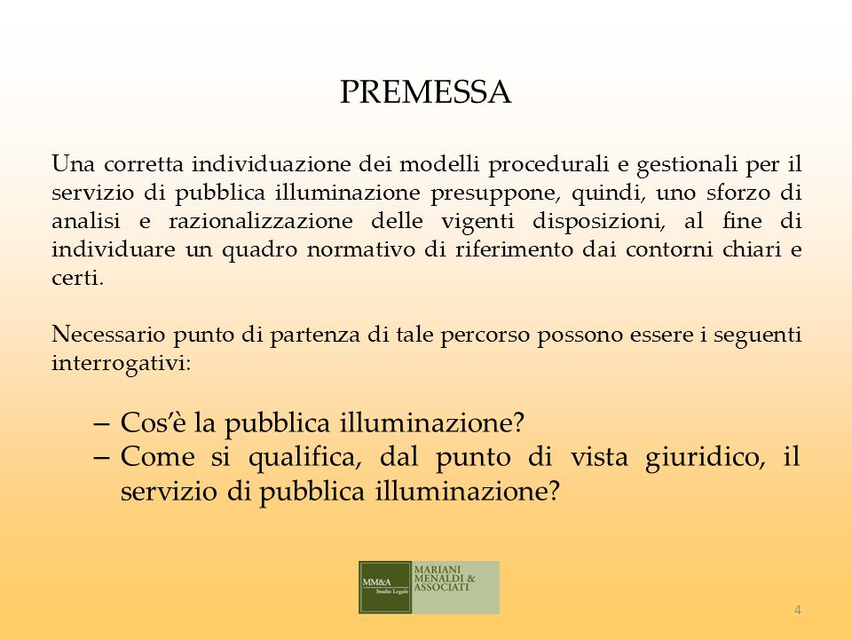 IL SERVIZIO DI PUBBLICA ILLUMINAZIONE Secondo lart.