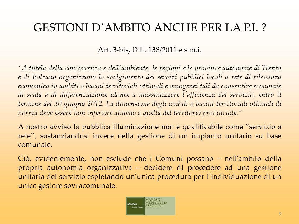 GESTIONI DAMBITO ANCHE PER LA P.I. Art. 3-bis, D.L.