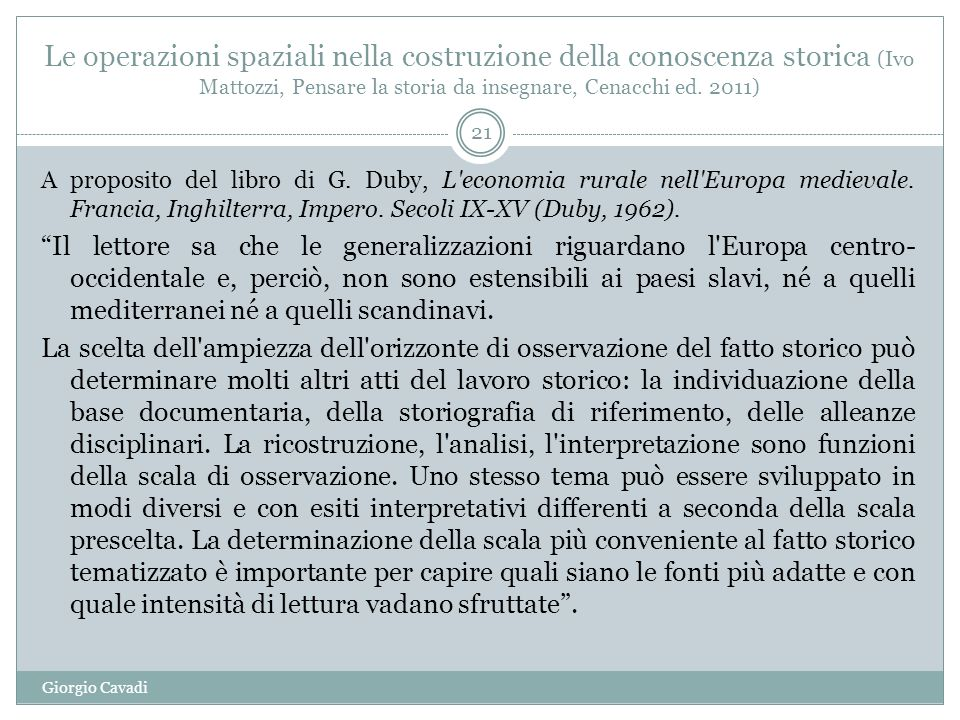 Le operazioni spaziali nella costruzione della conoscenza storica (Ivo Mattozzi, Pensare la storia da insegnare, Cenacchi ed.