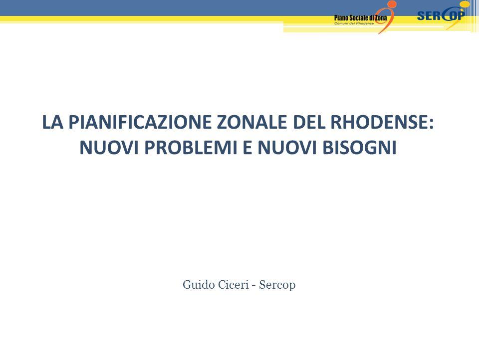 Guido Ciceri - Sercop LA PIANIFICAZIONE ZONALE DEL RHODENSE: NUOVI PROBLEMI E NUOVI BISOGNI