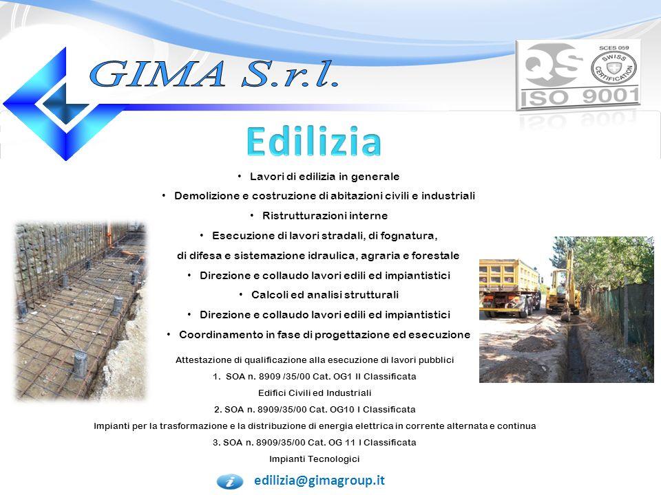 edilizia@gimagroup.it Alcune delle opere edili da noi realizzate