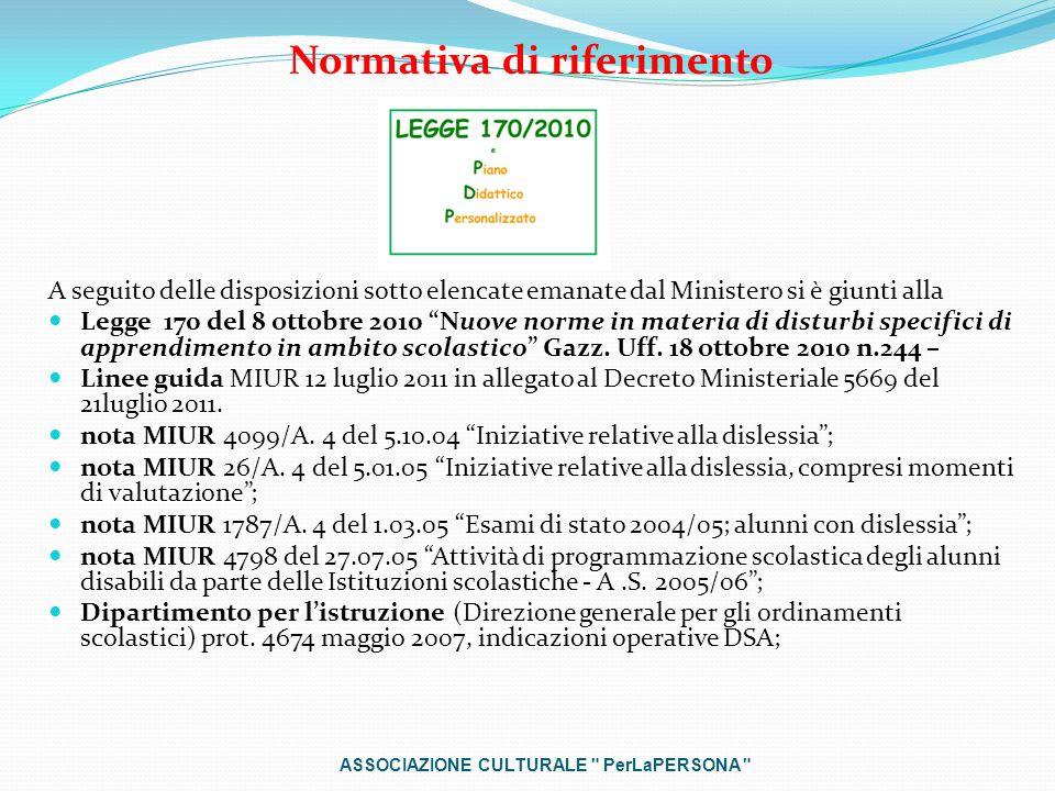 Normativa di riferimento A seguito delle disposizioni sotto elencate emanate dal Ministero si è giunti alla Legge 170 del 8 ottobre 2010 Nuove norme i