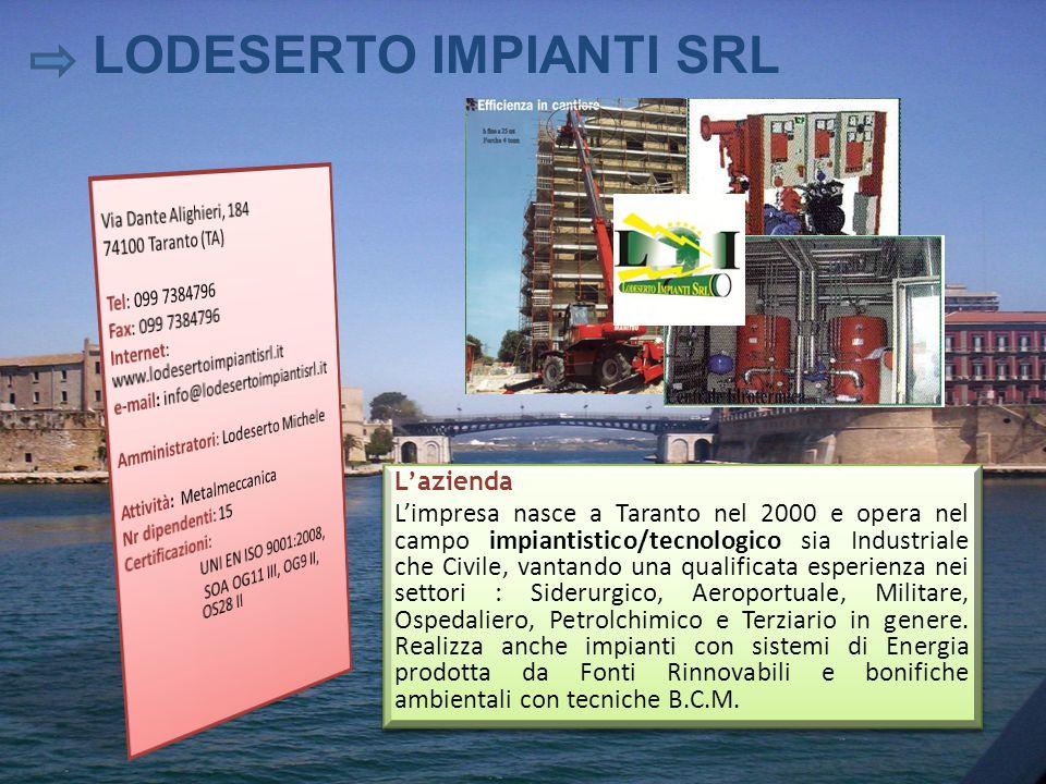 Lazienda Limpresa nasce a Taranto nel 2000 e opera nel campo impiantistico/tecnologico sia Industriale che Civile, vantando una qualificata esperienza