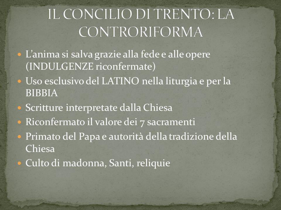 Lanima si salva grazie alla fede e alle opere (INDULGENZE riconfermate) Uso esclusivo del LATINO nella liturgia e per la BIBBIA Scritture interpretate