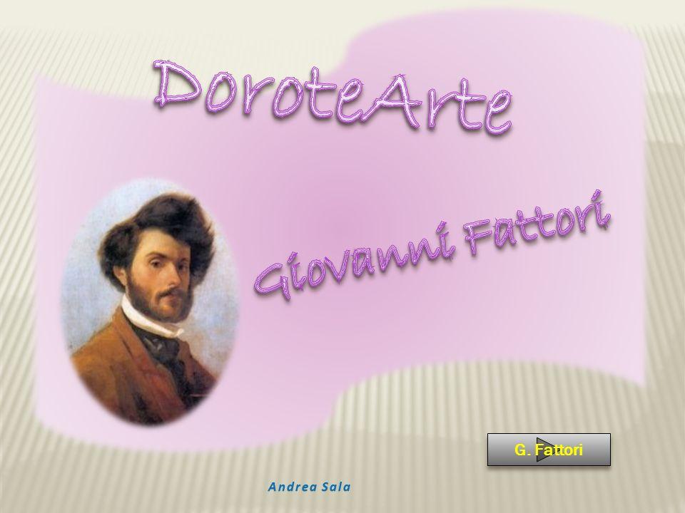 Giovanni Fattori nasce a Livorno il 6 settembre 1825 e inizia a lavorare fin da piccolo al banco d affari del fratellastro Rinaldo, manifestando una precoce passione e un indubbio talento per il disegno.