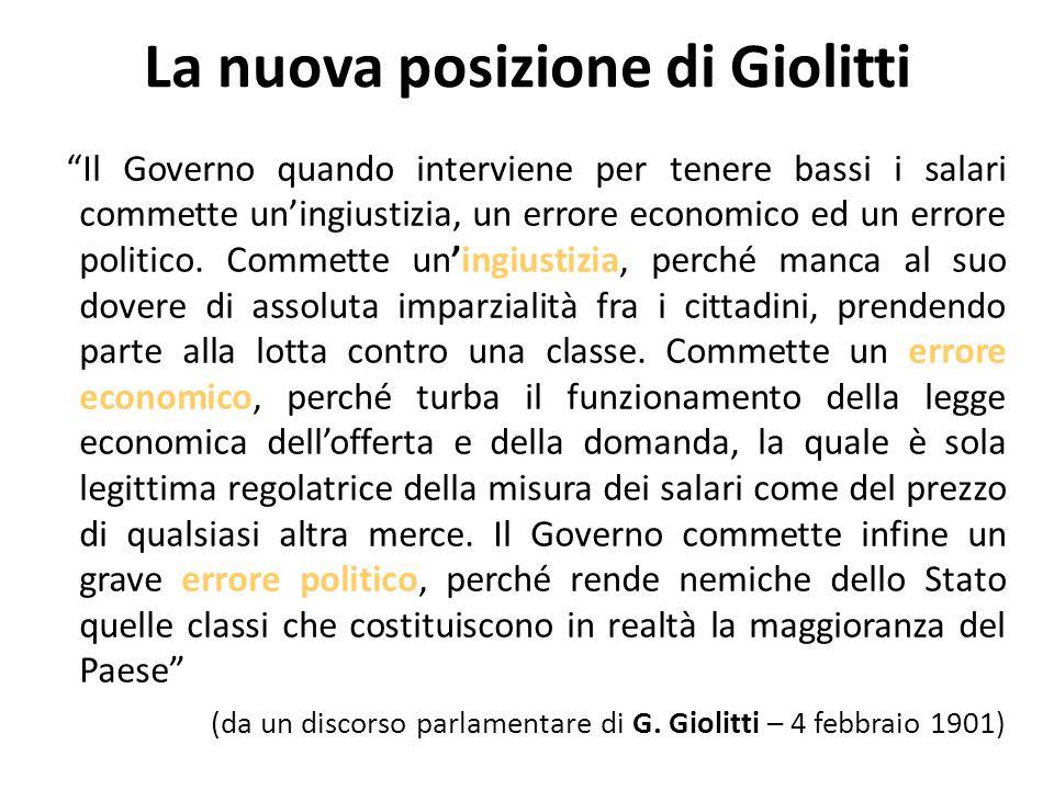 La nuova posizione di Giolitti Il Governo quando interviene per tenere bassi i salari commette uningiustizia, un errore economico ed un errore politico.